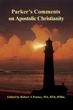 Parker's Comments on Apostolic Christianity