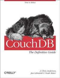 CouchDB : The Definitive Guide (1ST)
