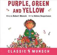 Purple, Green and Yellow (Classic Munsch) (Reprint)