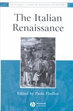 イタリア・ルネサンス:必須読本<br>The Italian Renaissance : The Essential Readings (Blackwell Essential Readings in History)