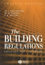 The Building Regulations : Explained and Illustrated (12 SUB)