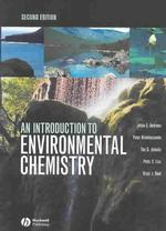 環境化学入門(第2版)<br>An Introduction to Environmental Chemistry (2ND)