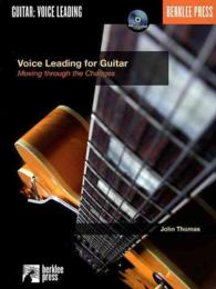 Voice Leading for Guitar : Moving through the Changes (PAP/COM)