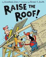 Raise the Roof!