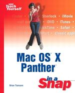 Mac OS X Panther in a Snap (Sams Teach Yourself)