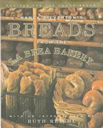 Nancy Silverton's Breads from the LA Brea Bakery : Recipes for the Connoisseur