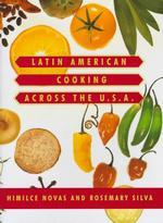 Latin American Cooking Across the U.S.A. (Knopf Cooks American) (1ST)