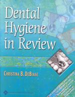 Dental Hygiene in Review (PAP/CDR)