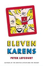 Eleven Karens : A Novel
