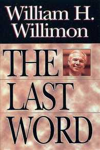 The Last Word : Insights about the Church and Ministry