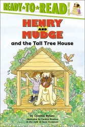 Henry and Mudge and the Tall Tree House : The Twenty-First Book of Their Adventures (Ready-to-read. Level 2) (Reprint)