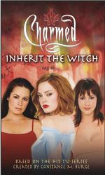 Inherit the Witch (Charmed) (Reprint)