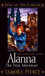 Alanna : The First Adventure (Song of the Lioness) (Reissue)