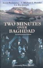 Two Minutes Over Baghdad (Exapnded ed.)