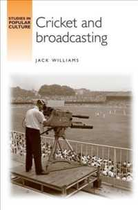 Cricket and Broadcasting (Studies in Popular Culture)