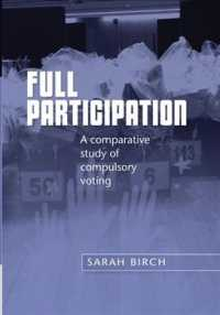 Full Participation : A Comparative Study of Compulsory Voting
