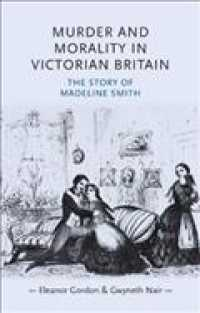 Murder and Morality in Victorian Britain : The Story of Madeleine Smith (Gender in History)