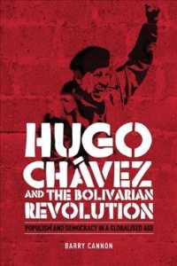 Hugo Chavez and the Bolivarian Revolution : Populism and Democracy in a Globalised Age