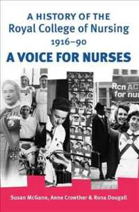 英国王立看護協会の歴史<br>A History of the Royal College of Nursing, 1916-1990 : A Voice for Nurses (1ST)