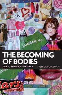 The Becoming of Bodies : Girls, Images, Experience
