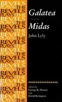 Galatea and Midas : John Lyly (The Revels Plays)