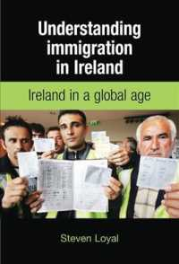 Understanding Immigration in Ireland : State, Capital and Labour in a Global Age