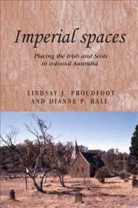 Imperial Spaces : Placing the Irish and Scots in Colonial Australia (Studies in Imperialism)