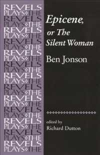 Epicene, or the Silent Woman (The Revels Plays)