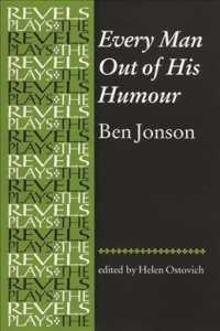 Every Man Out of His Humour (The Revels Plays)