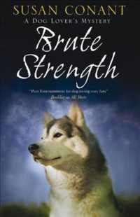 Brute Strength : A Dog Lover's Mystery (Holly Winter Dog Lover Mystery Series)