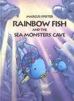 Rainbow Fish and the Sea Monsters' Cave (Rainbow Fish) (TRA)