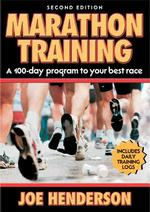 Marathon Training : A 100-Day Program to Your Best Race (2ND)