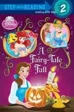 A Fairy-Tale Fall (Step into Reading. Step 2)