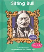 Sitting Bull (First Biographies)