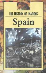 Spain (History of Nations)