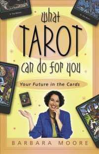 What Tarot Can Do for You : Your Future in the Cards