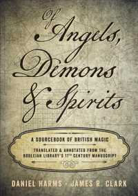 Of Angels, Demons & Spirits : A Sourcebook of British Magic