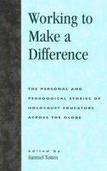 世界のホロコースト教育者<br>Working to Make a Difference : The Personal and Pedagogical Stories of Holocaust Educators Across the Globe