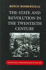 20世紀の国家と革命<br>The State and Revolution in the Twentieth Century : Major Social Transformations of Our Time