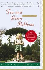 Tea and Green Ribbons : Evelyn's Story (Reprint)