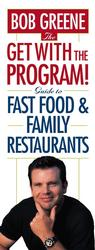 The Get with the Program! Guide to Fast Food and Family Restaurants (1ST)