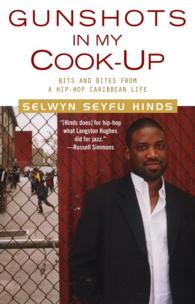 Gunshots in My Cook-Up : Bits and Bites from a Hip-Hop Caribbean Life (Reprint)