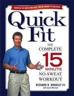 Quick Fit : The Complete 15-Minute No-Sweat Workout (1ST)