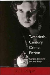 Twentieth-century Crime Fiction : Gender, Sexuality and the Body