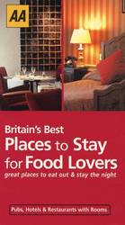 Aa Britain's Best Places to Stay for Food Lovers