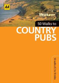 Aa 50 Walks to Country Pubs