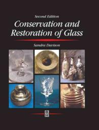 Conservation and Restoration of Glass (2ND)
