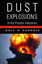 Dust Explosions in the Process Industries (3TH)
