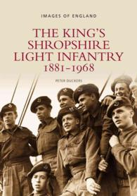 The King's Shropshire Light Infantry : 1881-1968 (Images of England)