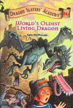 World's Oldest Living Dragon (Dragons Slayers' Academy)